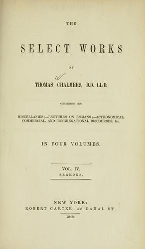 Download The select works of Thomas Chalmers