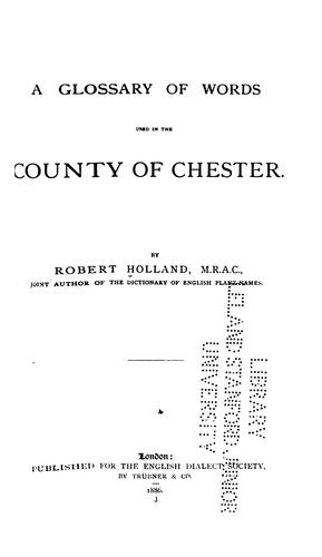 A Glossary of Words Used in the County of Chester