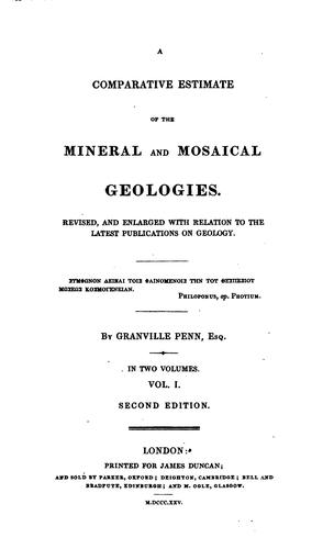 A Comparative Estimate of the Mineral and Mosaical Geologies