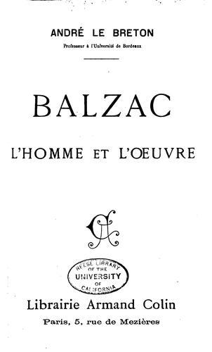 Balzac: L'homme et l'oeuvre