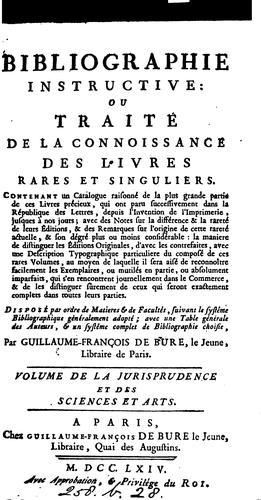 Bibliographie instructive: ou Traité de la connoissance des livres rares et singuliers …
