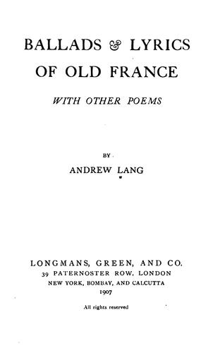 Download Ballads & Lyrics of Old France: With Other Poems