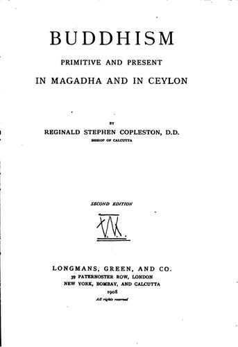 Buddhism, Primitive and Present, in Magadha and in Ceylon