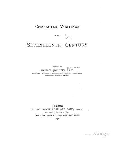 Character Writings of the Seventeenth Century,