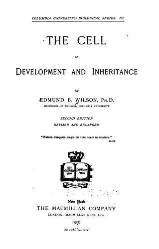 … The Cell in Development and Inheritance