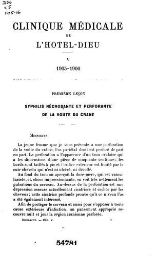Clinique médicale de l'Hotel-Dieu de Paris v. 5, 1905-06