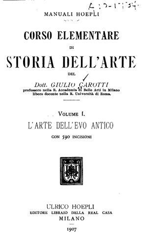 Corso elementre di storia dell ̓arte del dott. Giulio Caroti