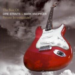 Dire Straits - Private Investigations