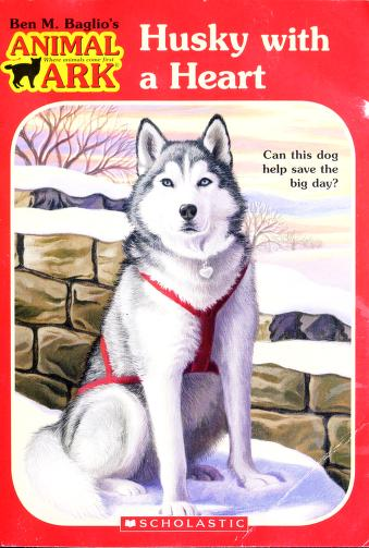 Cover of: Husky with a Heart (Animal Ark Holiday Treasury #7) (Valentine's Day) | Ben Baglio