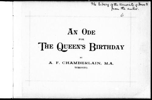 An ode for the Queen's birthday by A. F. Chamberlain
