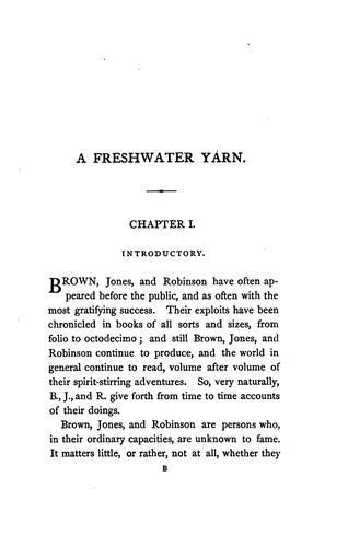 A freshwater yarn, by William Brown, Henry Jones and John Robinson, ed. by capt. Brown by William Brown