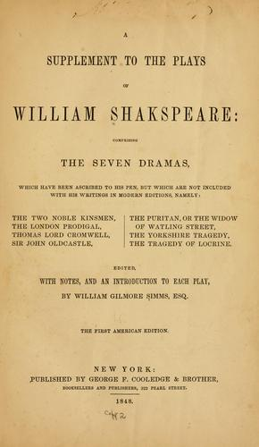 A supplement to the plays of William Shakespeare by William Shakespeare