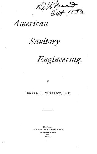 American Sanitary Engineering by Edward Southwick Philbrick
