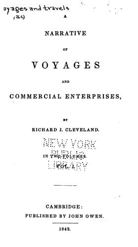 A Narrative of Voyages and Commercial Entreprises by Richard Jeffry Cleveland
