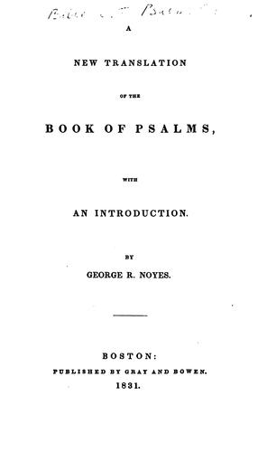 A New Translation of the Book of Psalms: With an Introduction by George R. Noyes