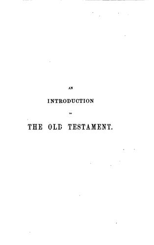 An introduction to the Old Testament, critical, historical, and theological by Samuel Davidson