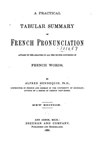 A Practical Tabular Summary of French Pronunciation by Alfred Hennequin