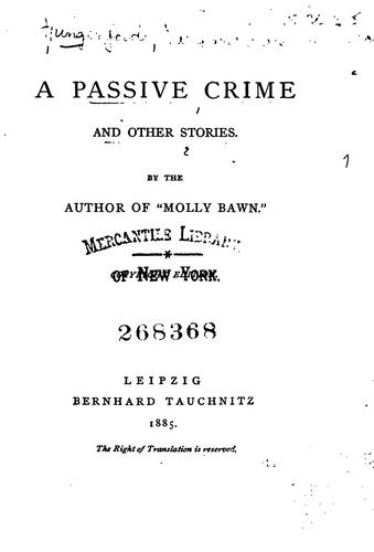 A Passive Crime: And Other Stories by Margaret Wolfe Hamilton Hungerford