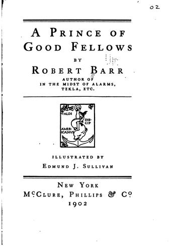 A Prince of Good Fellows by Robert Barr