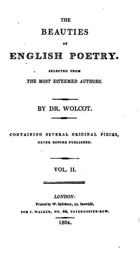 The beauties of English poetry, selected from the most esteemed authors, by dr. Wolcot by John Wolcot
