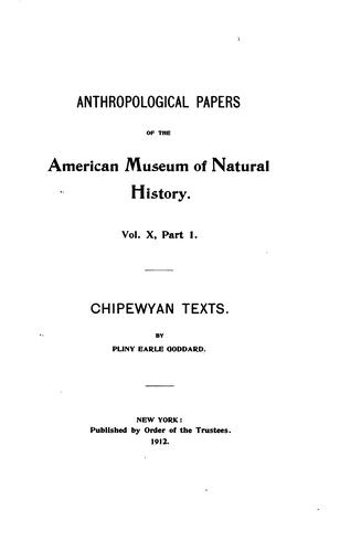 Chipewyan Texts by Pliny Earle Goddard