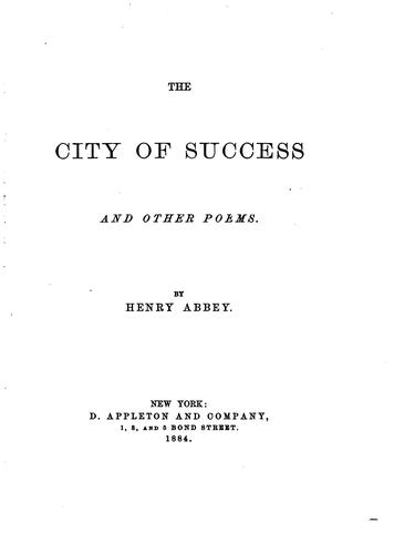 The City of Success and Other Poems by Henry Abbey